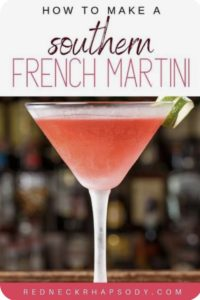 A delicious Southern French Martini ready time sip!